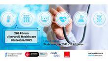 28è Fòrum d'Inversió Healthcare Barcelona 2021 - edició online